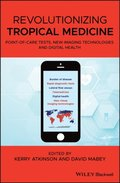 Revolutionizing Tropical Medicine