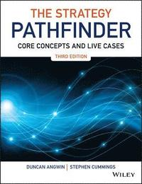 The Strategy Pathfinder - Core Concepts and Live Cases 2E