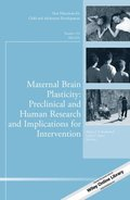 Maternal Brain Plasticity: Preclinical and Human Research and Implications for Intervention