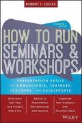 How to Run Seminars &; Workshops