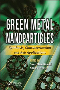Green Metal Nanoparticles