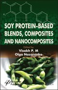 Soy Protein-Based Blends, Composites and Nanocomposites
