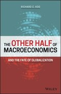 Other Half of Macroeconomics and the Fate of Globalization
