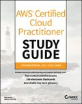 AWS Certified Cloud Practitioner Study Guide
