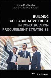 Building Collaborative Trust in Construction Procurement Strategies