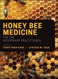Honey Bee Medicine for the Veterinary Practitioner