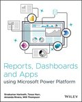Reports, Dashboards and Apps Using Microsoft Power Platform
