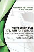 MIMO-OFDM for LTE, WiFi and WiMAX