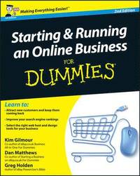 Starting and Running an Online Business For Dummies, 2nd Edition