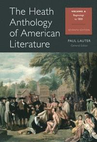 Heath Anthology Of American Literature, Volume A