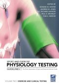 Sport and Exercise Physiology Testing Guidelines: Volume II - Exercise and Clinical Testing