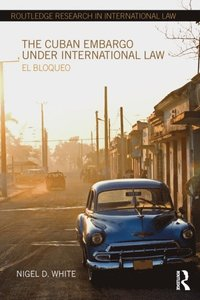 Cuban Embargo under International Law