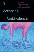 Mothering and Ambivalence