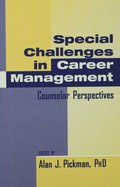 Special Challenges in Career Management
