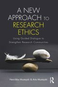 New Approach to Research Ethics