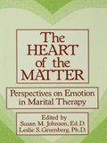 Heart Of The Matter: Perspectives On Emotion In Marital