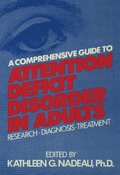 Comprehensive Guide To Attention Deficit Disorder In Adults