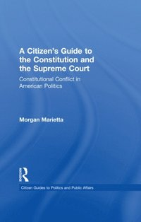 Citizen's Guide to the Constitution and the Supreme Court