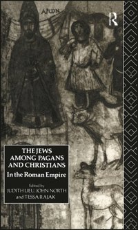 Jews Among Pagans and Christians in the Roman Empire