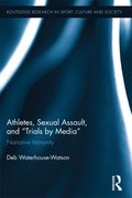 Athletes, Sexual Assault, and Trials by Media