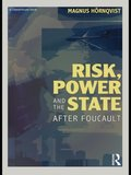 Risk, Power and the State