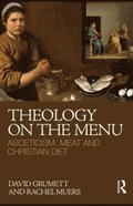 Theology on the Menu