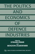 Politics and Economics of Defence Industries