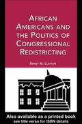 African Americans and the Politics of Congressional Redistricting