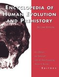 Encyclopedia of Human Evolution and Prehistory