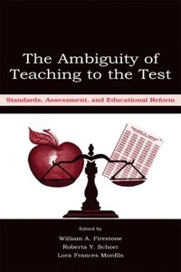 Ambiguity of Teaching to the Test