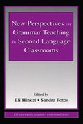 New Perspectives on Grammar Teaching in Second Language Classrooms
