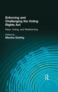 Enforcing and Challenging the Voting Rights Act