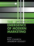 Emergence of Modern Marketing
