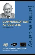 Communication as Culture, Revised Edition