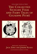 Collected Sicilian Folk and Fairy Tales of Giuseppe Pitre