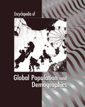 Encyclopedia of Global Population and Demographics