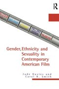 Gender, Ethnicity, and Sexuality in Contemporary American Film