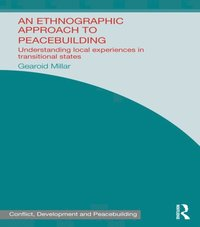 Ethnographic Approach to Peacebuilding