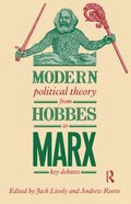 Modern Political Theory from Hobbes to Marx
