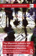 Migration Industry and the Commercialization of International Migration