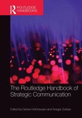 Routledge Handbook of Strategic Communication
