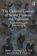 Cultural Context of Sexual Pleasure and Problems