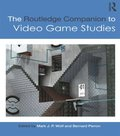 Routledge Companion to Video Game Studies