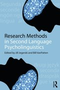 Research Methods in Second Language Psycholinguistics
