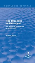 Byzantine Achievement (Routledge Revivals)
