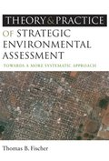 Theory and Practice of Strategic Environmental Assessment