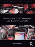 Generation Y in Consumer and Labour Markets