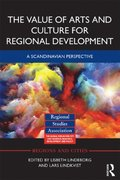 Value of Arts and Culture for Regional Development