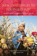 New Challenges to Food Security