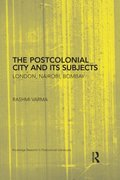Postcolonial City and its Subjects